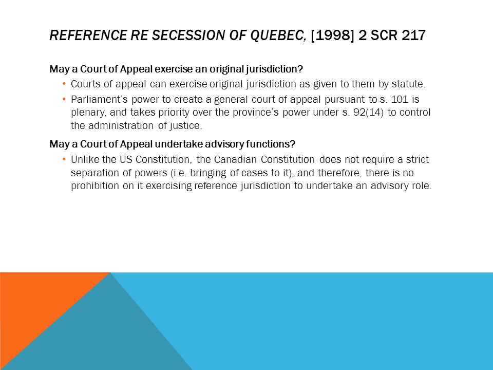 Reference Re Secession of Quebec, [1998] 2 SCR 217